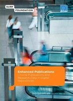 Enhanced Publications: Linking Publications And Research Data In Digital Repositories (Surf/Eu-Driver)