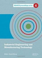 Industrial Engineering And Manufacturing Technology (Iraics Proceedings)