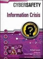 Information Crisis (Cybersafety)