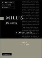 Mill's On Liberty: A Critical Guide (Cambridge Critical Guides)