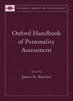 Oxford Handbook Of Personality Assessment (Oxford Library Of Psychology)