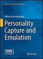 Personality Capture And Emulation (Humancomputer Interaction Series)