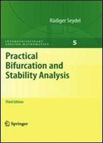 Practical Bifurcation And Stability Analysis (Interdisciplinary Applied Mathematics, Vol. 5)