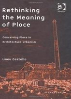 Rethinking The Meaning Of Place (Ethnoscapes)