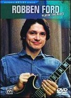 Robben Ford Playin' The Blues (Dvd)