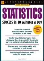 Statistics Success In 20 Minutes A Day (Skill Builders (Learningexpress))
