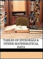 Tables Of Integrals & Other Mathematical Data