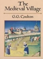 The Medieval Village (Dover Books On History, Political And Social Science)