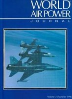 World Air Power Journal, Vol. 25, Summer 1996