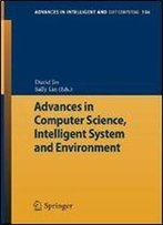 Advances In Computer Science, Intelligent Systems And Environment: Vol.3 (Advances In Intelligent And Soft Computing)