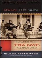 Always Been There: Rosanne Cash, 'The List', And The Spirit Of Southern Music