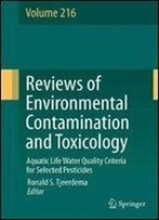 Aquatic Life Water Quality Criteria For Selected Pesticides (Reviews Of Environmental Contamination And Toxicology)
