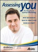 Assessing You: The First Step In Career Planning (Formerly The Skills Plus Handbook)