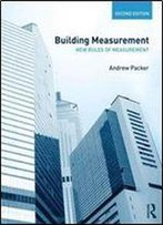 Building Measurement: New Rules Of Measurement
