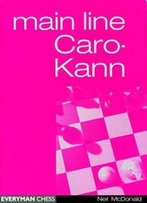 Caro-Kann Main Line (Everyman Chess)