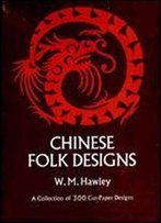 Chinese Folk Designs (Dover Pictorial Archive Series)