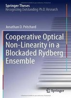 Cooperative Optical Non-Linearity In A Blockaded Rydberg Ensemble (Springer Theses)