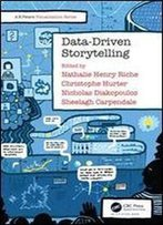 Data-Driven Storytelling (Ak Peters Visualization Series)