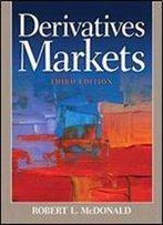 Derivatives Markets (3rd Edition) (Pearson Series In Finance)