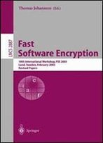 Fast Software Encryption: 10th International Workshop, Fse 2003, Lund, Sweden, February 24-26, 2003, Revised Papers (Lecture Notes In Computer Science)