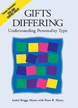 an analysis of the book please understand me ii by david keirsey and the myers brggs type indicator The book please understand me ii, by david  devised by kathryn briggs called the the myers-briggs type indicator(keirsey,  the following analysis and.