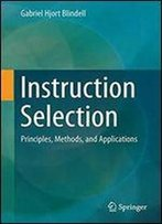Instruction Selection: Principles, Methods, And Applications