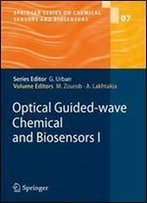 Optical Guided-Wave Chemical And Biosensors I (Springer Series On Chemical Sensors And Biosensors)