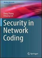 Security In Network Coding (Wireless Networks)
