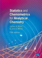 Statistics And Chemometrics For Analytical Chemistry (5th Edition)