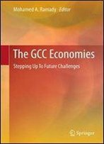 The Gcc Economies: Stepping Up To Future Challenges