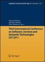 Third International Conference On Software, Services & Semantic Technologies S3t 2011 (Advances In Intelligent And Soft Computing)
