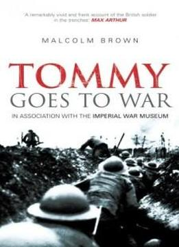 Tommy Goes To War (revealing History)