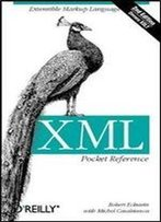 Xml Pocket Reference (2nd Edition)