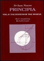 002: Principia: Vol. Ii: The System Of The World