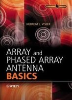 Array And Phased Array Antenna Basics