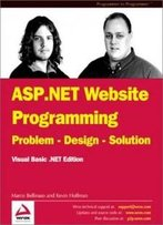 Asp.Net Website Programming: Problem - Design - Solution Vb.Net Edition