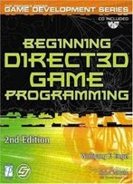 Beginning Direct3d Game Programming, Second Edition (Premier Press Game Development)