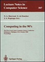 Computing In The 90'S: International Conference Proceedings