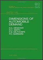 Dimensions Of Automobile Demand: A Longitudinal Study Of Household Automobile Ownership And Use (Studies In Regional Science And Urban Economics)