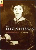 Emily Dickinson - Poems Selected By Ted Hughes