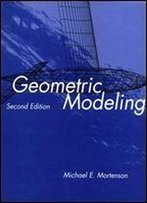 Geometric Modeling, 2nd Edition