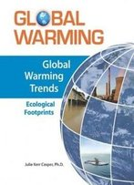 Global Warming Trends: Ecological Footprints (Global Warming (Facts On File))