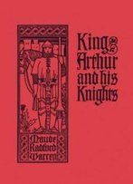 King Arthur And His Knights (Yesterday's Classics)