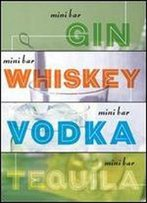 Mini Bar Bundle: A Little Book Of Big Drinks