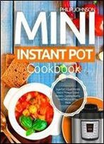 Mini Instant Pot Cookbook