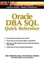 Oracle Dba Sql Quick Reference (Prentice Hall Ptr Oracle Series)