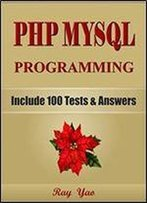 Php: Mysql Programming, For Beginners, Learn Coding Fast!