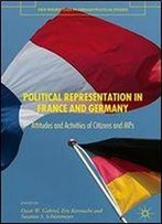 Political Representation In France And Germany: Attitudes And Activities Of Citizens And Mps