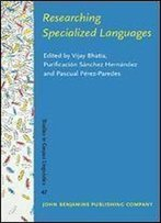 Researching Specialized Languages (Studies In Corpus Linguistics)