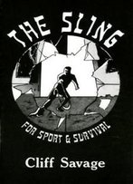 Sling For Sport And Survival